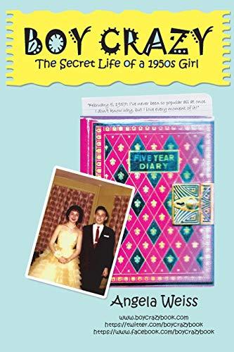 9781491761571: Boy Crazy: The Secret Life of a 1950s Girl