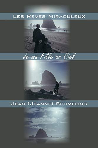 9781491762035: Les Reves Miraculeux de ma Fille au Ciel (French Edition)
