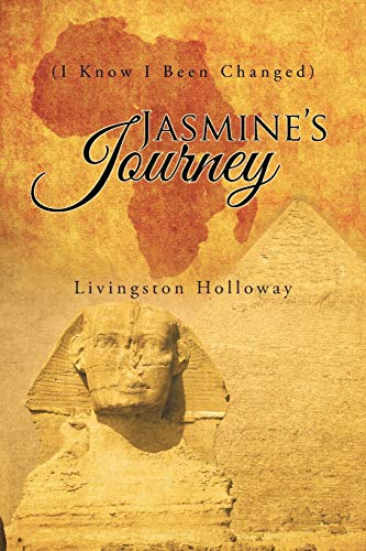 9781491762660: Jasmine's Journey: (I Know I Been Changed)