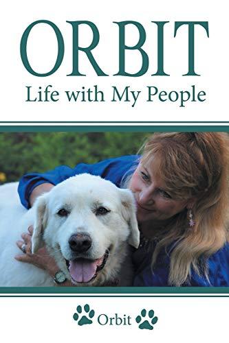 9781491763056: Orbit: Life with My People