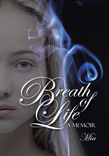 9781491763810: Breath of Life: A Memoir
