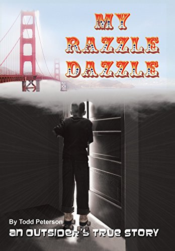 9781491764138: My Razzle Dazzle: An outsider's true story