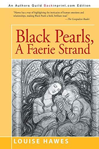 9781491764206: Black Pearls: A Faerie Strand