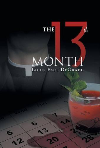 9781491764695: The 13th Month