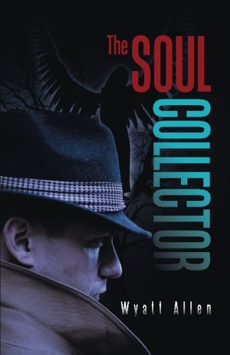 The Soul Collector: Allen, Wyatt