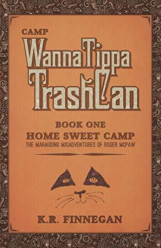 9781491764978: Camp WannaTippaTrashCan: The Marauding Misadventures of Roger McPaw