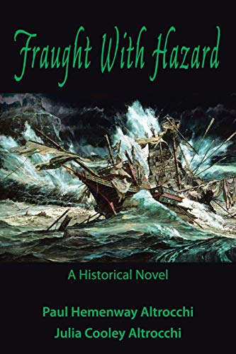 9781491766798: Fraught with Hazard: The Heroic Saga of Shipwrecked Armada Survivors in Ireland