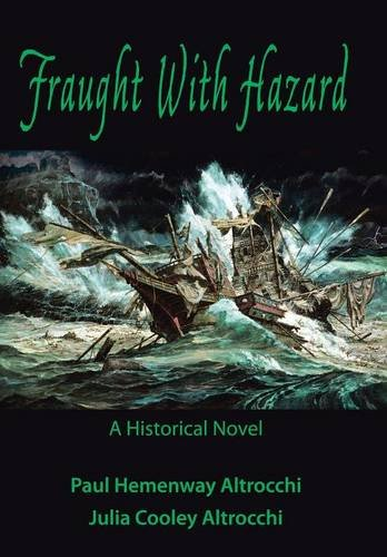 Fraught with Hazard: The Heroic Saga of Shipwrecked Armada Survivors in Ireland: Paul & Julia ...