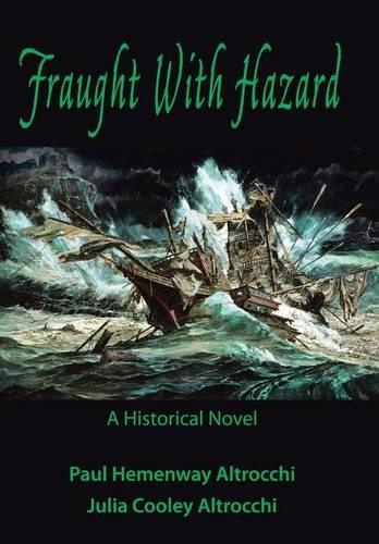 Fraught with Hazard: The Heroic Saga of Shipwrecked Armada Survivors in Ireland: Paul & Julia ...