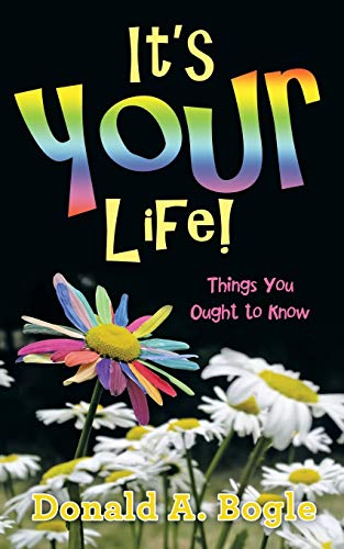 9781491767481: It's Your Life!: Things You Ought to Know