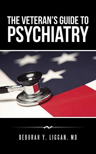 9781491775042: The Veteran's Guide to Psychiatry