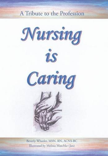 9781491775240: Nursing Is Caring
