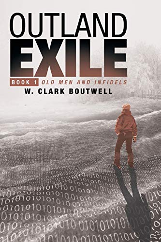 9781491775653: Outland Exile: Book 1 of Old Men and Infidels