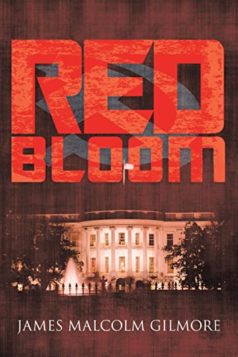 Red Bloom: James Malcolm Gilmore