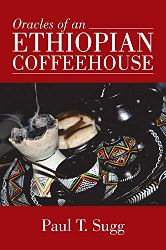 9781491777152: Oracles of an Ethiopian Coffeehouse