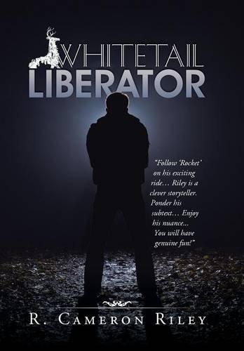 9781491777770: Whitetail Liberator