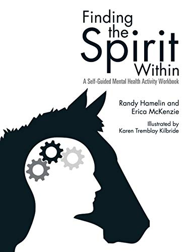 9781491779293: Finding the Spirit Within: A Self-Guided Mental Health Activity Workbook