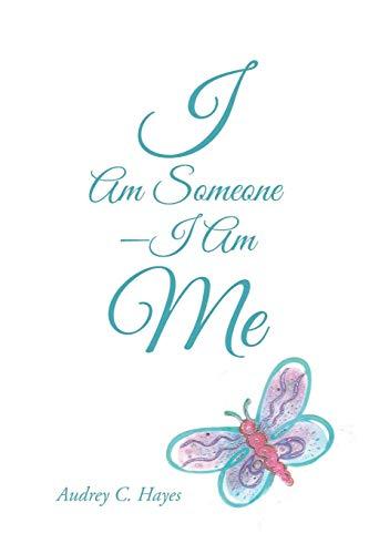 9781491779361: I Am Someone-I Am Me