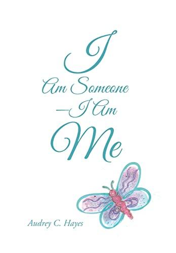 9781491779385: I Am Someone-I Am Me
