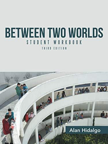 9781491781104: Between Two Worlds Student Workbook: Third Edition