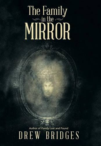 9781491781456: The Family in the Mirror