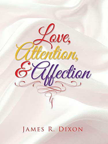 9781491781555: Love, Attention, and Affection