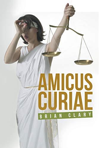 9781491783184: Amicus Curiae