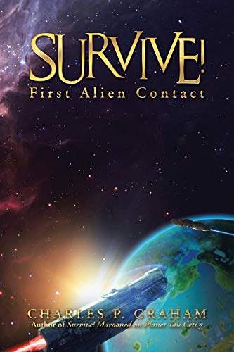 9781491783801: Survive!: First Alien Contact