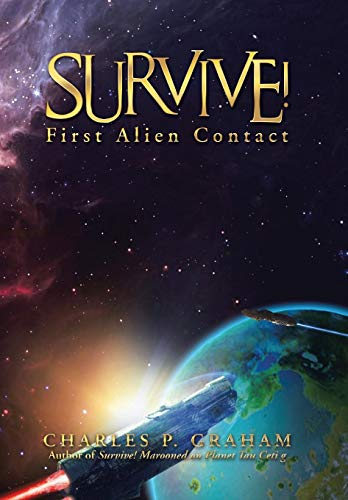 9781491783825: Survive!: First Alien Contact