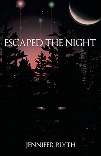 9781491786321: Escaped the Night