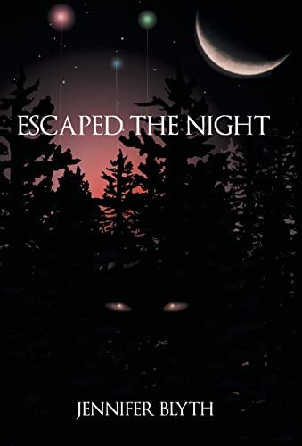 9781491786352: Escaped the Night