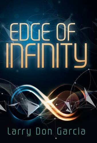 9781491786697: Edge of Infinity