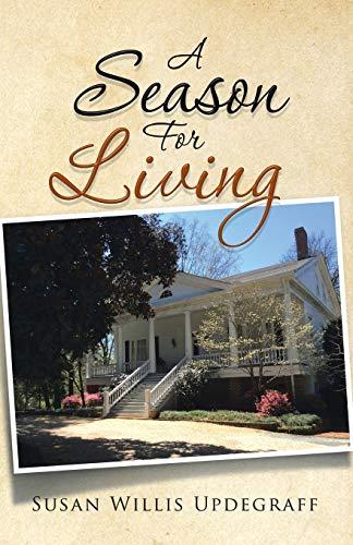 9781491786840: A Season For Living