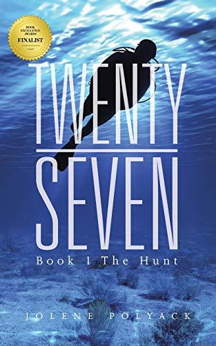 9781491787250: Twenty-Seven: Book 1 The Hunt