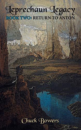 9781491791455: Leprechaun Legacy: Book Two: Return to Anton