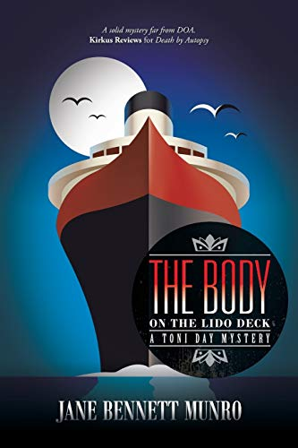 9781491795507: The Body on the Lido Deck: A Toni Day Mystery