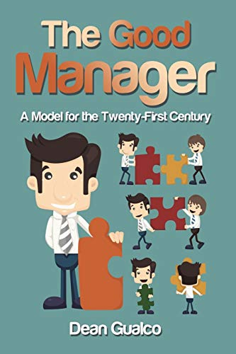 9781491798270: The Good Manager