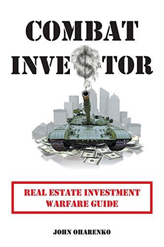 9781491803066: Combat Investor: Real Estate Investment Warfare Guide