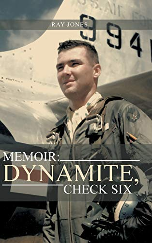 Memoir: Dynamite, Check Six: Ray Jones