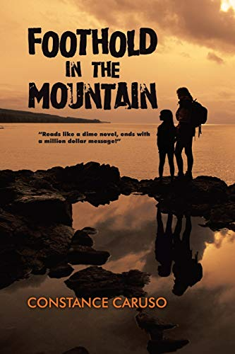 Foothold in the Mountain: Constance Caruso