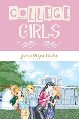 College Girls: Jadzia Rayne Hawke