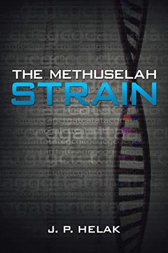 9781491808238: The Methuselah Strain