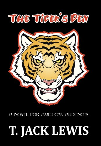9781491809013: The Tiger's Den: A Novel for American Audiences