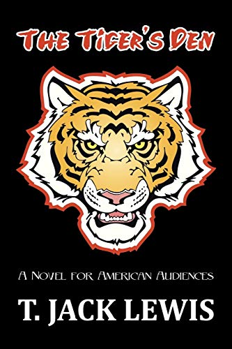 9781491809020: The Tiger's Den: A Novel for American Audiences