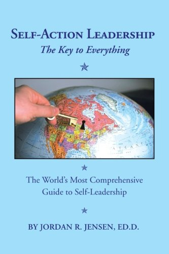 9781491809730: Self-Action Leadership: The Key to Everything