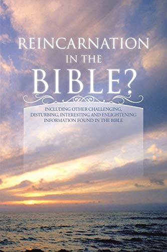 9781491811009: Reincarnation in the Bible?