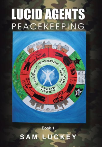 Lucid Agents: Peacekeeping: Sam Luckey