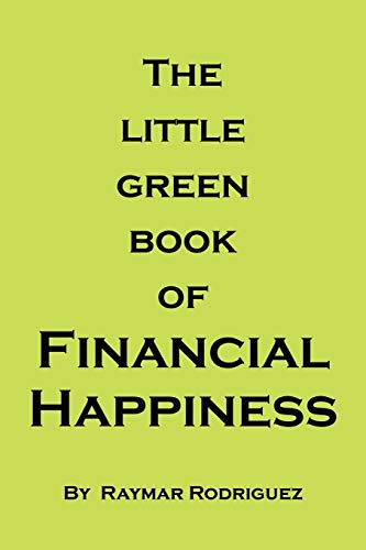 9781491812068: The Little Green Book of Financial Happiness
