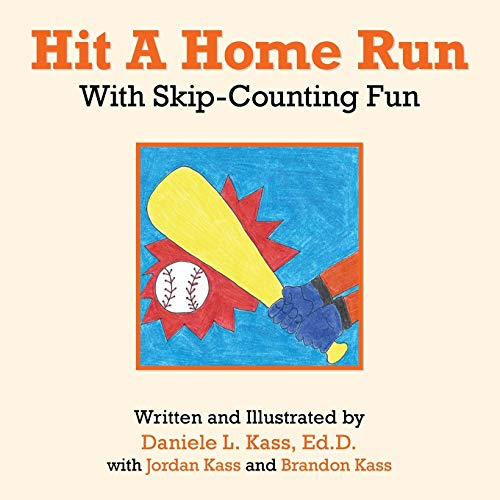 9781491815328: Hit A Home Run: With Skip-Counting Fun