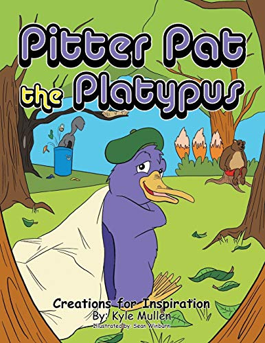 9781491816547: Pitter Pat the Platypus